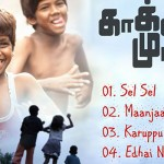Kaakka Muttai Audio Songs