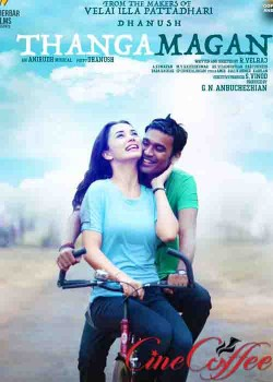 Thanga Magan Movie Song Lyrics
