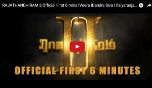 RAJATHANDHIRAM 2 Official First 6 mins