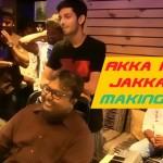 Akka Petha Jakkavandi Making Video