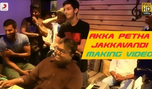 Akka Petha Jakkavandi Making Video mp3 audio songs