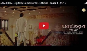 BAASHHA Digitally Remastered Official Teaser 1