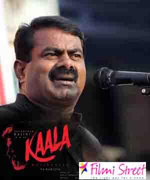 I will watch Kaala movie and as a fan i will admire Rajini acting says Seeman