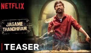 Jagame Thandhiram Teaser