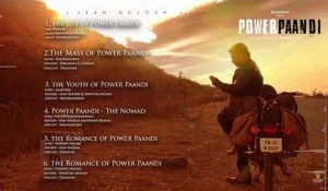 Power Paandi mp3 audio songs
