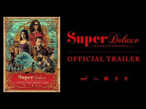 Super Deluxe Official Trailer mp3 audio songs