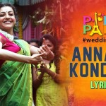 Annachi Kondadu – Lyrical