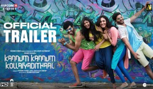 Kannum Kannum Kollaiyadithaal Second Official Trailer mp3 audio songs