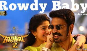 Maari 2 – Rowdy Baby (Video Song) mp3 audio songs