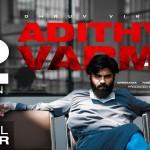 Adithya Varma Official Trailer HD