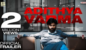 Adithya Varma Official Trailer HD mp3 audio songs