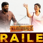 Naadodigal 2 Trailer