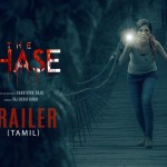 The Chase​ Tamil Trailer Official
