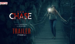 The Chase Tamil Trailer Official