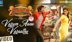 Varum Aana Varaathu Video Song mp3 audio songs