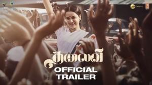 Thalaivi Official Trailer (Tamil)