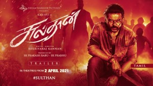 SULTHAN – Official Trailer (Tamil)