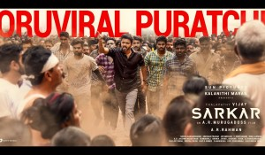 Oru viral Puratchi Lyric Video – Sarkar