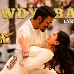 Rowdy Baby Lyric Video Maari 2