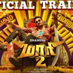 Maari 2 – Official Trailer
