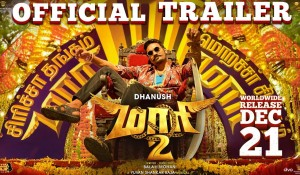 Maari 2 – Official Trailer mp3 audio songs