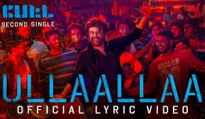 Ullaallaa Lyric Video in Petta mp3 audio songs
