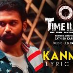 Kanmani (Lyrical Video) – Time Illa
