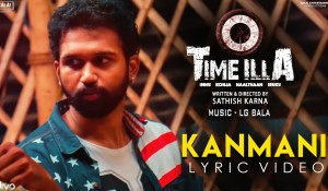 Kanmani (Lyrical Video) – Time Illa