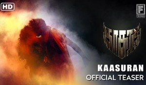 Kaasuran Official Teaser