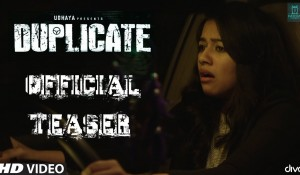 Duplicate Official Teaser mp3 audio songs