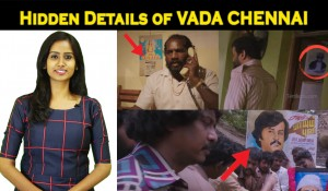 VADA CHENNAI – Hidden Details by FILMI STREET mp3 audio songs