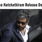 DHRUVA NATCHATHIRAM RELEASE Details