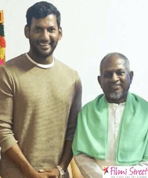 இளையராஜாவுக்கு படம் போட்டு காட்ட விரும்பும் நடிகர் விஷால்
